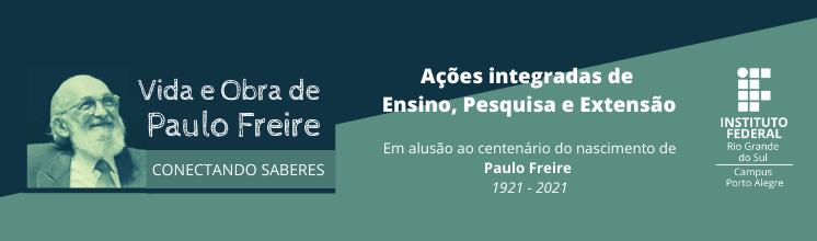 Vida e Obra de Paulo Freire