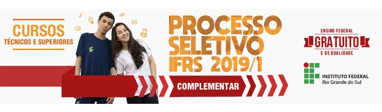 Processo Seletivo Complementar 2019/1